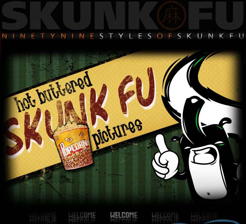 SKUNK FU 99Styles Movie - Welcome