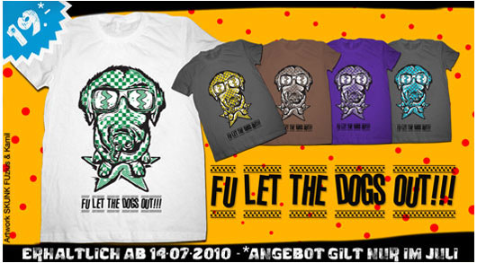 FU let the dogs out T-Shirt offer